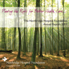 2007 Northridge Hospital Foundation – Annual Report